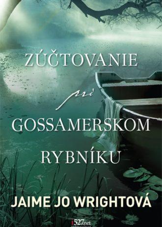 Zúčtovanie pri Gossamerskom rybníku 1